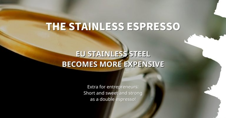 Stainless Espresso: EU stainless steel becomes more expensive
