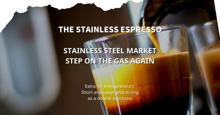 Stainless Espresso: Stainless steel market step on the gas again