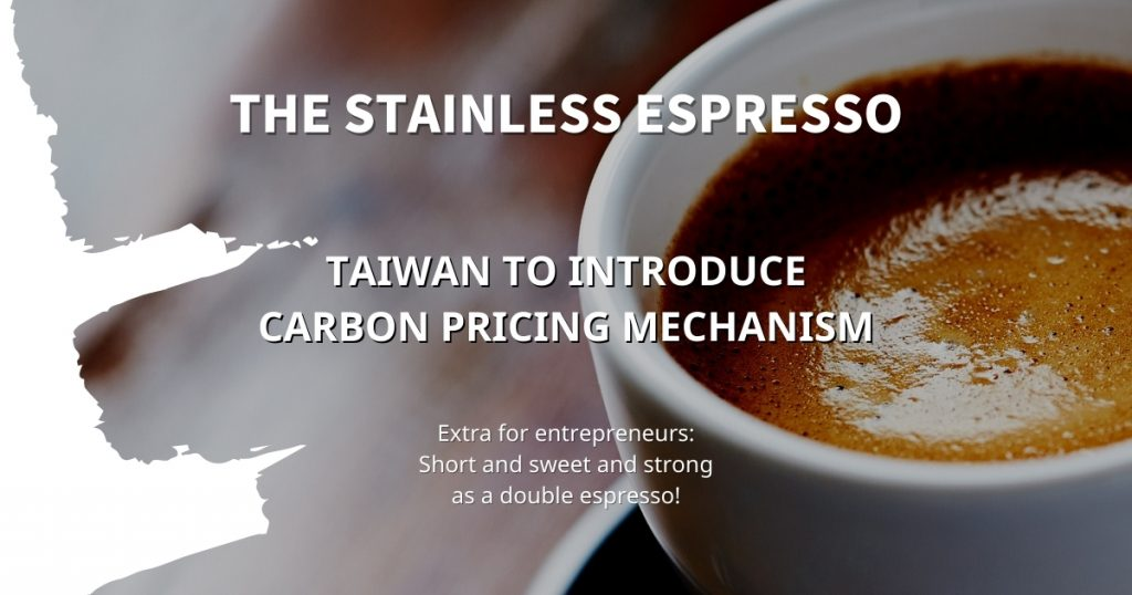 Stainless Espresso: Taiwan to introduce carbon pricing mechanism