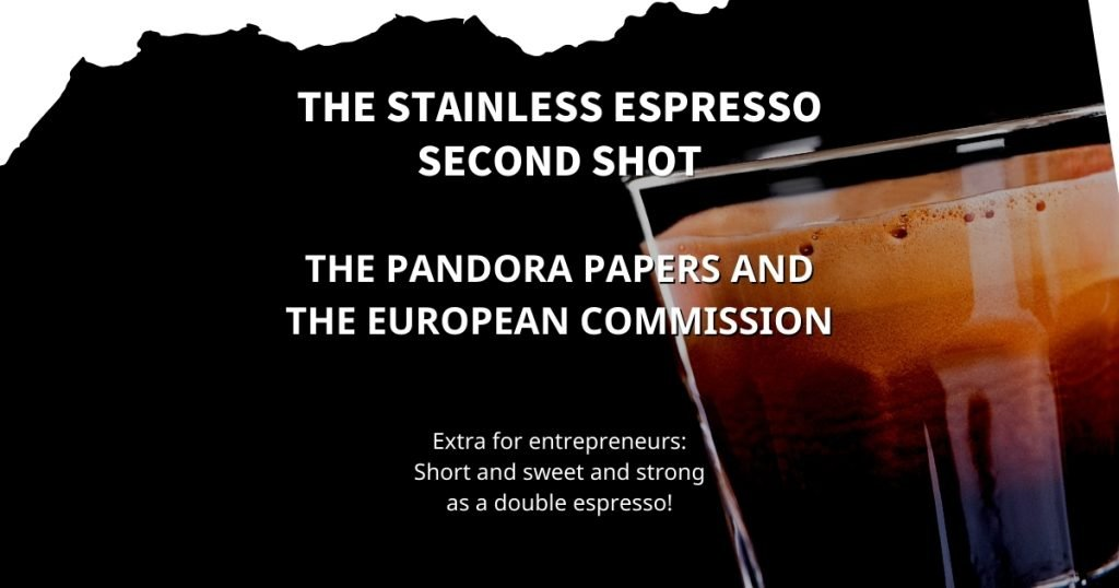 Stainless Espresso: The Pandora Papers and the European Commission